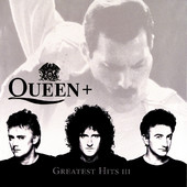 Queen | Greatest Hits III